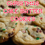 Christmas Cake Batter Cookies Recipe