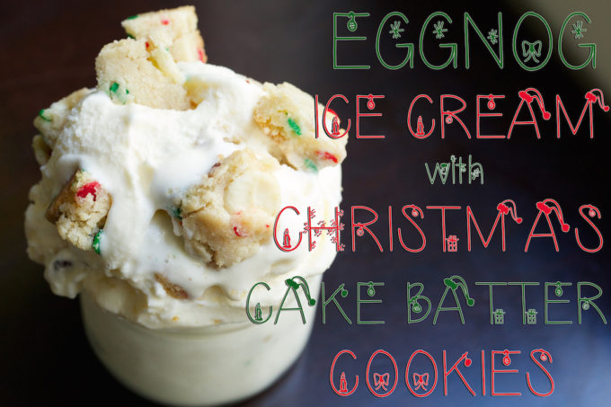 Homemade Eggnog Cake Batter Cookie Ice Cream