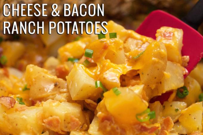 Cheese & Bacon Ranch Potatoes Recipe