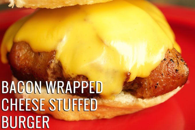 Bacon Wrapped Cheese Stuffed Burger Recipe