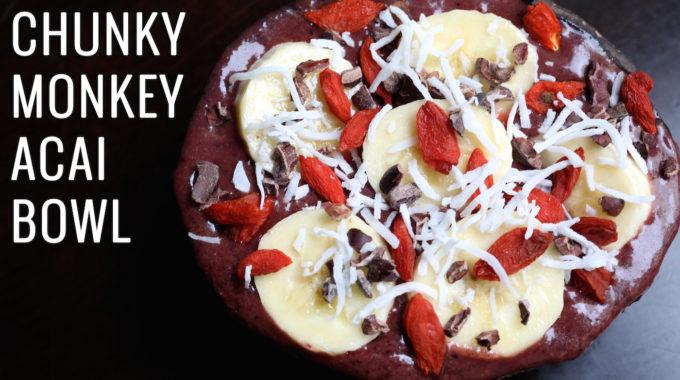 Chunky Monkey Acai Bowl Recipe