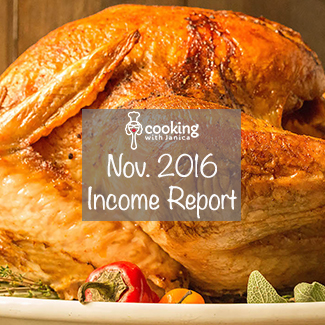 Food Blog Income & Traffic Report - November 2016 - Cooking With Janica