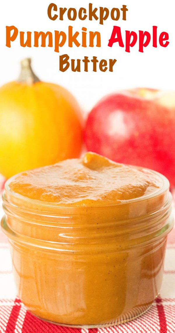 Crock Pot Pumpkin Apple Butter