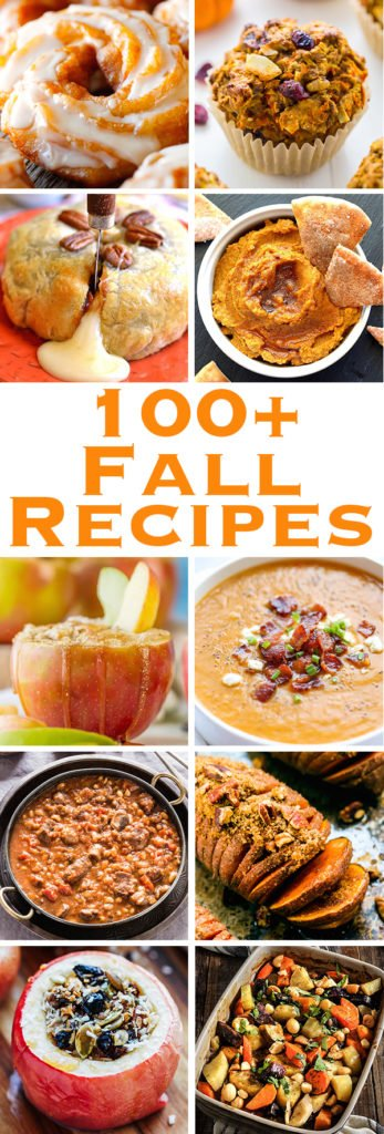 100+ Fall Recipes - Fall Appetizer Recipes, Fall Dessert Recipes, Fall Dinner Recipes, Healthy Fall Recipes