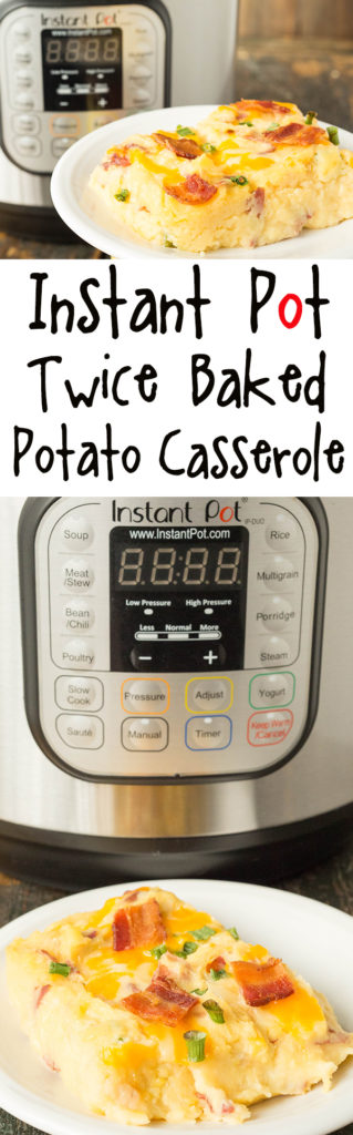 Instant Pot Twice Baked Potato Casserole - Instant Pot Recipes