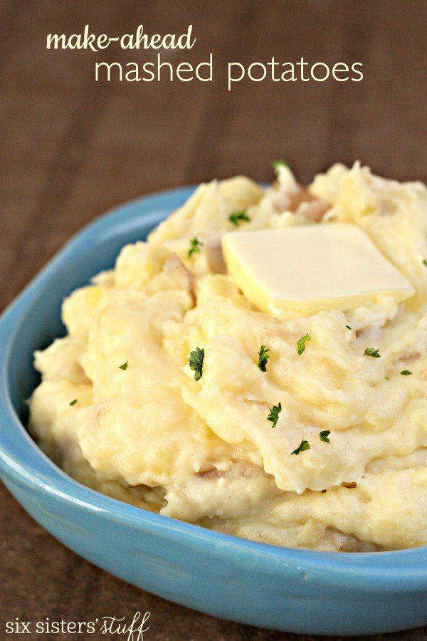 Thanksgiving Make Ahead Mashed Potatoes - Make Ahead Thanksgiving Recipes