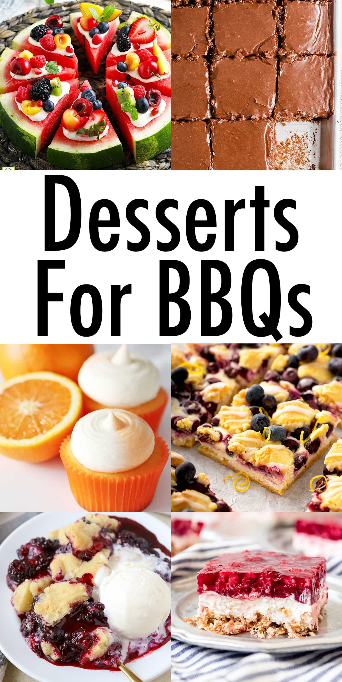 """A collage of dessert photos. Text reads: """"Desserts for BBQs"""""""